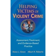 Helping Victims of Violent Crime by Diane Green