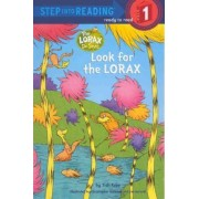 Look for the Lorax by Tish Rabe
