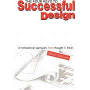 The Four Keys to Successful Design by Nathan Todd Cool