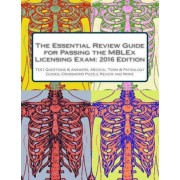 The Essential Review Guide for Passing the Mblex Licensing Exam by Gina Torres Lmt