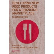 Developing New Food Products for a Changing Marketplace by Aaron L. Brody
