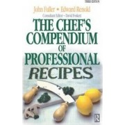 Chef's Compendium of Professional Recipes by Edward Renold