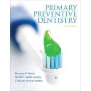 Primary Preventive Dentistry by Norman O. Harris