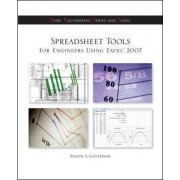 Spreadsheet Tools for Engineers Using Excel (R) 2007 by Byron S. Gottfried