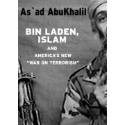 Bin Laden, Islam, And America's New 'war On Terrorism' by As'ad Abukhalil