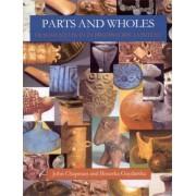Parts and Wholes by John Chapman