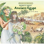 Projects about Ancient Egypt by David C King