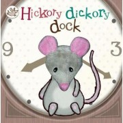 Little Learners Hickory Dickory Dock by Parragon Books Ltd