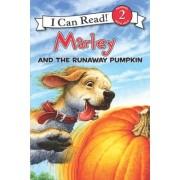 Marley and the Runaway Pumpkin by John Grogan