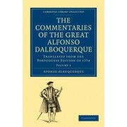 The Commentaries of the Great Afonso Dalboquerque, Second Viceroy of India 4 Volume Paperback Set by Afonso De Albuquerque