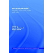 Will Europe Work? by Martin Kohli