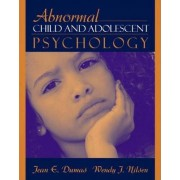 Abnormal Child and Adolescent Psychology by Jean Dumas