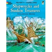Shipwrecks and Sunken Treasures Coloring Book by Peter F. Copeland