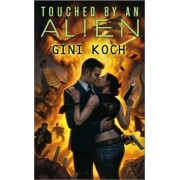 Touched by an Alien by Gini Koch