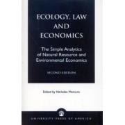 Ecology, Law and Economics by Nicholas Mercuro