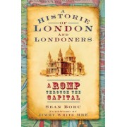 Historie of London and Londoners by Sean Boru