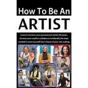 How to Be an Artist by Terri Balogh