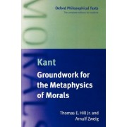 Immanuel Kant by Jr. Thomas E. Hill