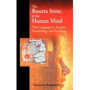 The Rosetta Stone of the Human Mind by Vincenzo Sanguineti