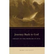 Journey Back to God by Mark S. M. Scott