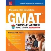 McGraw-Hill Education GMAT Cross-Platform Prep Course