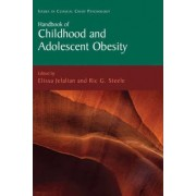 Handbook of Childhood and Adolescent Obesity by Elissa Jelalian