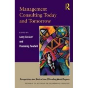 Management Consulting Today and Tomorrow by Larry E. Greiner