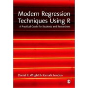 Modern Regression Techniques Using R by Daniel B. Wright
