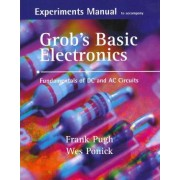 Experiments Manual with Simulation CD to Accompany Grob's Basic Electronics: Fundamentals of DC/AC Circuits by Frank Pugh