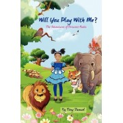 Will You Play with Me? by MR Tony a Samuel