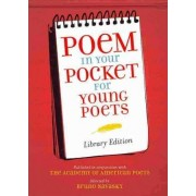 Poem in Your Pocket for Young Poets by Academy of American Poets