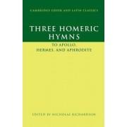 Three Homeric Hymns by Nicholas Richardson