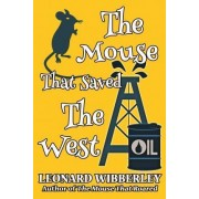 The Mouse That Saved the West by Leonard Wibberley