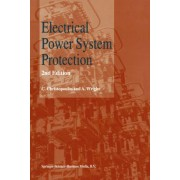 Electrical Power System Protection by Christos Christopoulos