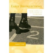 Early Recollections by Arthur Clark