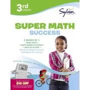 3rd Grade Super Math Success by Sylvan Learning