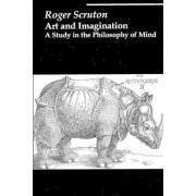 Art and Imagination by Visiting Professor School of Philosophical Anthropological and Film Studies Roger Scruton
