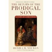 Return of the Prodigal Son by Henri J. M. Nouwen
