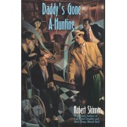 Daddy's Gone A-hunting by Robert Skinner