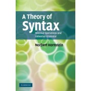 A Theory of Syntax by Norbert Hornstein