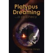 Platypus Dreaming by Graeme Innes