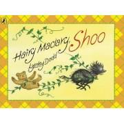 Hairy Maclary, Shoo! by Lynley Dodd