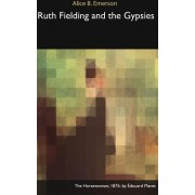 Ruth Fielding and the Gypsies