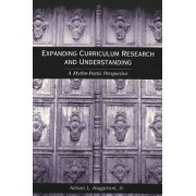 Expanding Curriculum Research and Understanding by Nelson L. Haggerson