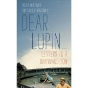 Dear Lupin... by Charlie Mortimer