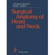 Surgical Anatomy of Head and Neck by Jelena Krmpotic-Nemanic