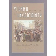 Vienna in the Age of Uncertainty by Deborah R. Coen