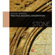 Practical Building Conservation: Stone by Historic England