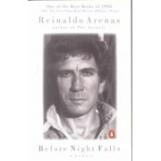 Before Night Falls by Reinaldo Arenas