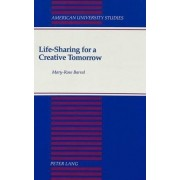 Life-sharing for a Creative Tomorrow by Mary Rose Barral